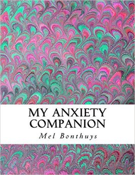anxiety book called my anxiety companion written by mel bonthuys